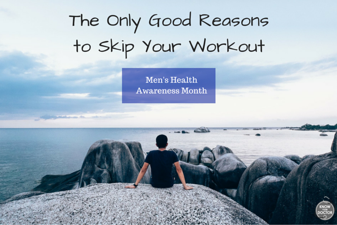The Only Good Reasons to Skip Your Workout