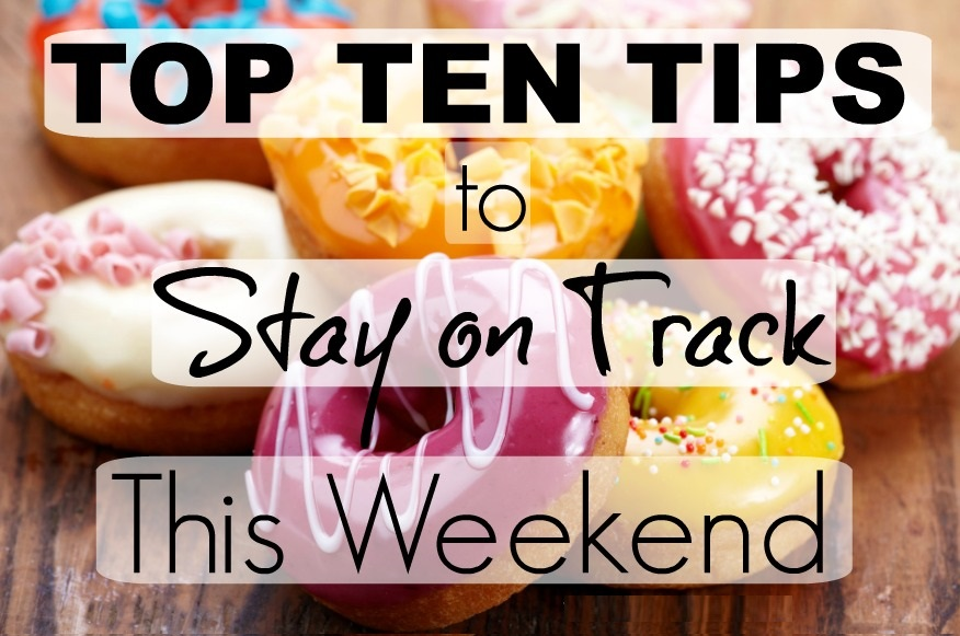 Top 10 tips to make the most of your weekends