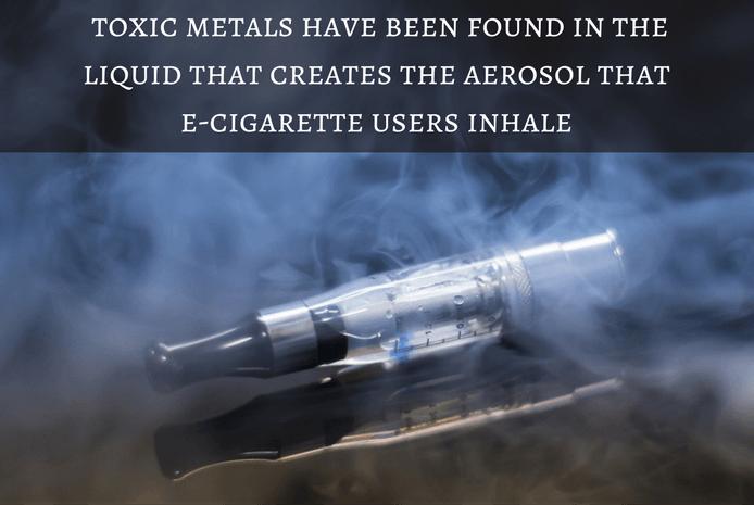 Toxic metals found in e-cigarettes